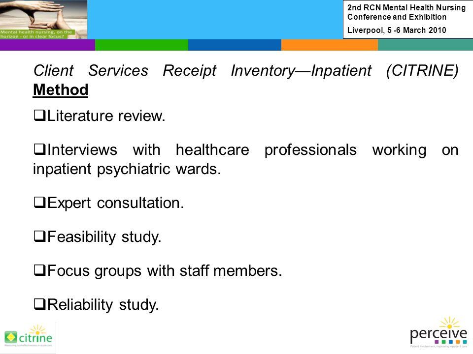 Client Services Receipt InventoryInpatient (CITRINE) Method Literature review.