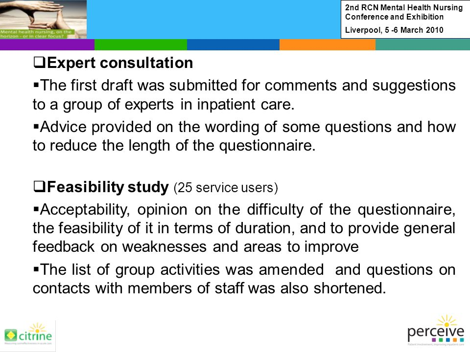 Expert consultation The first draft was submitted for comments and suggestions to a group of experts in inpatient care.