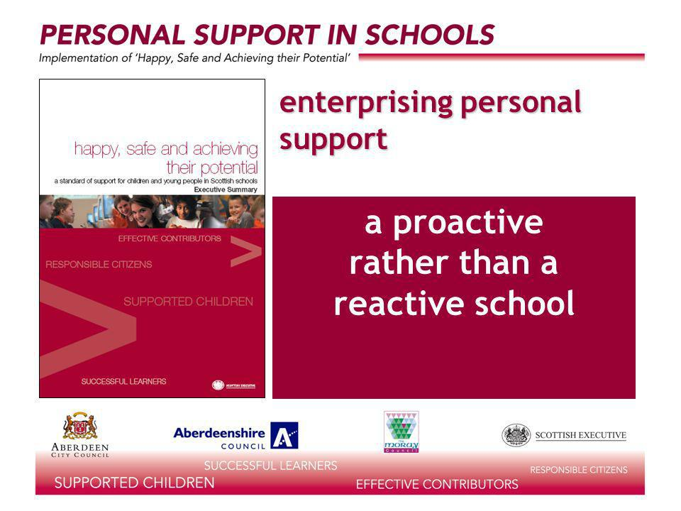 enterprising personal support a proactive rather than a reactive school