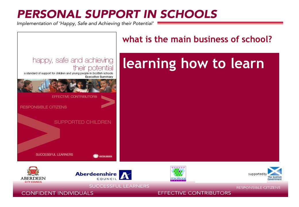supported by what is the main business of school? learning how to learn