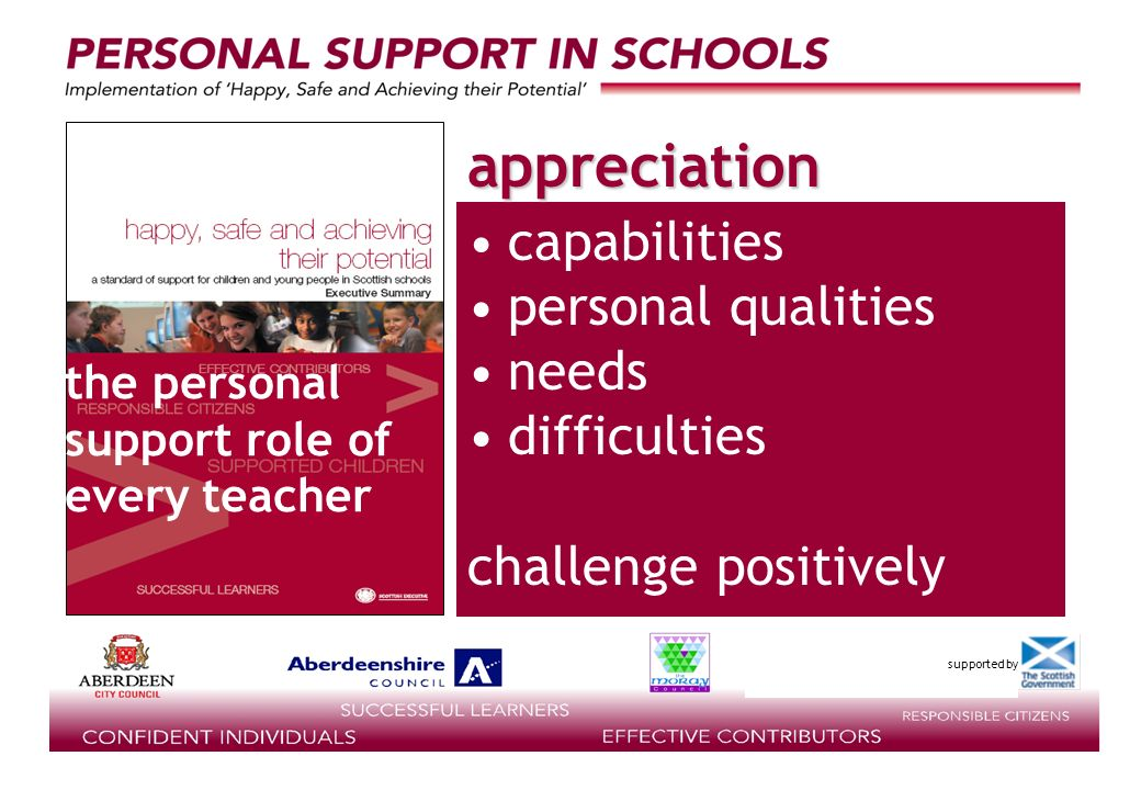 supported by capabilities personal qualities needs difficulties challenge positively the personal support role of every teacher appreciation