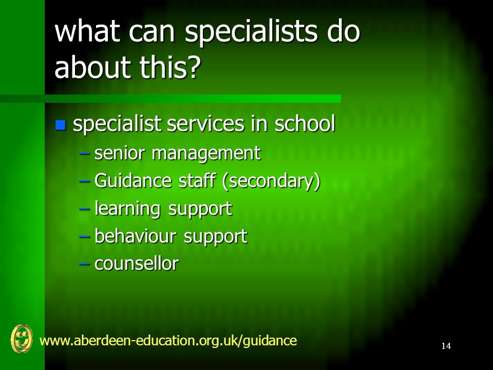 www.aberdeen-education.org.uk/guidance 14 what can specialists do about this.
