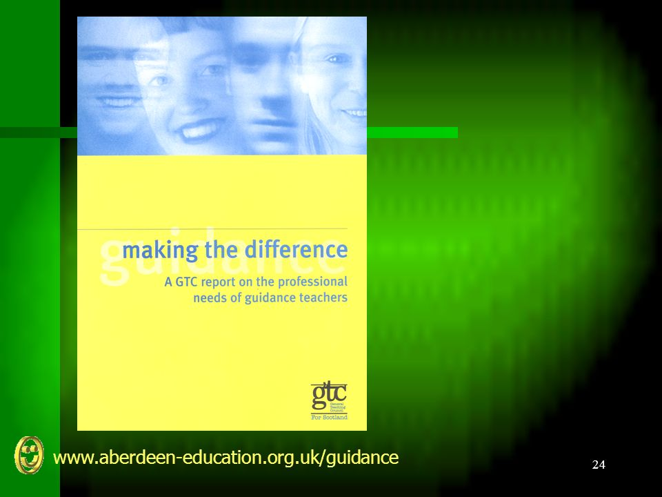 www.aberdeen-education.org.uk/guidance 24