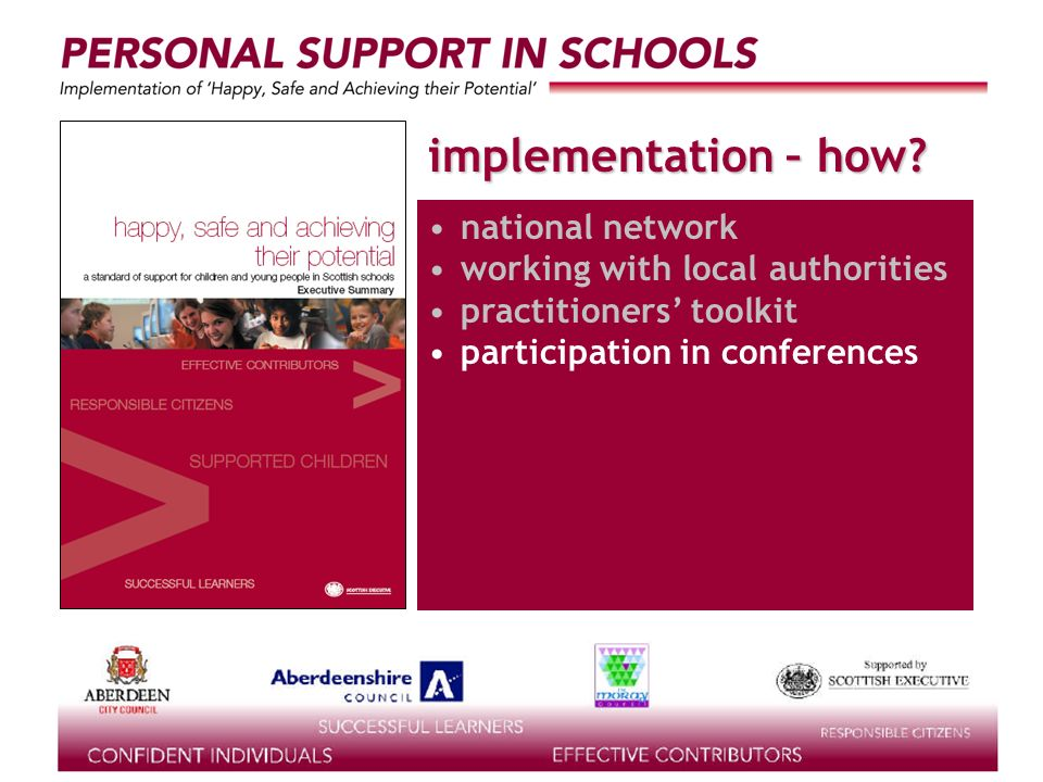 supported by the implementation – how? national network working with local authorities practitioners toolkit participation in conferences