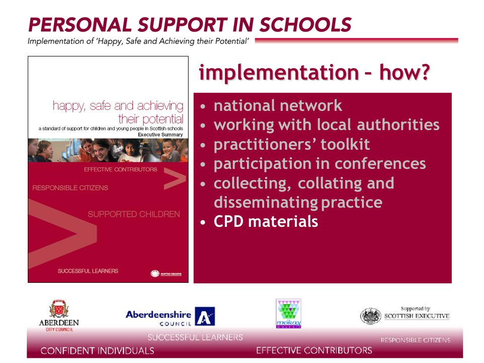 supported by the implementation – how? national network working with local authorities practitioners toolkit participation in conferences collecting,