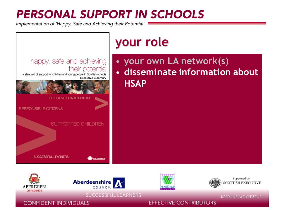 supported by the your role your own LA network(s) disseminate information about HSAP