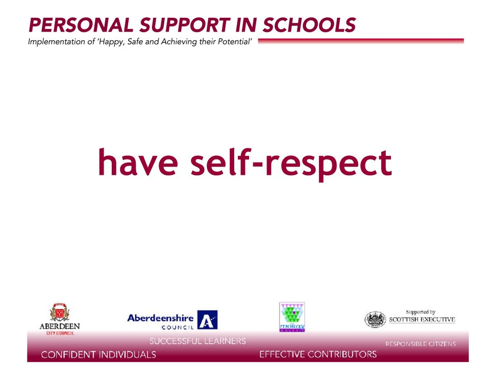 supported by the have self-respect