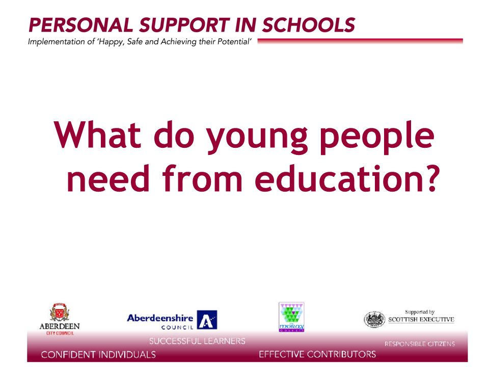 supported by the What do young people need from education
