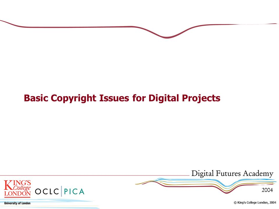 Basic Copyright Issues for Digital Projects