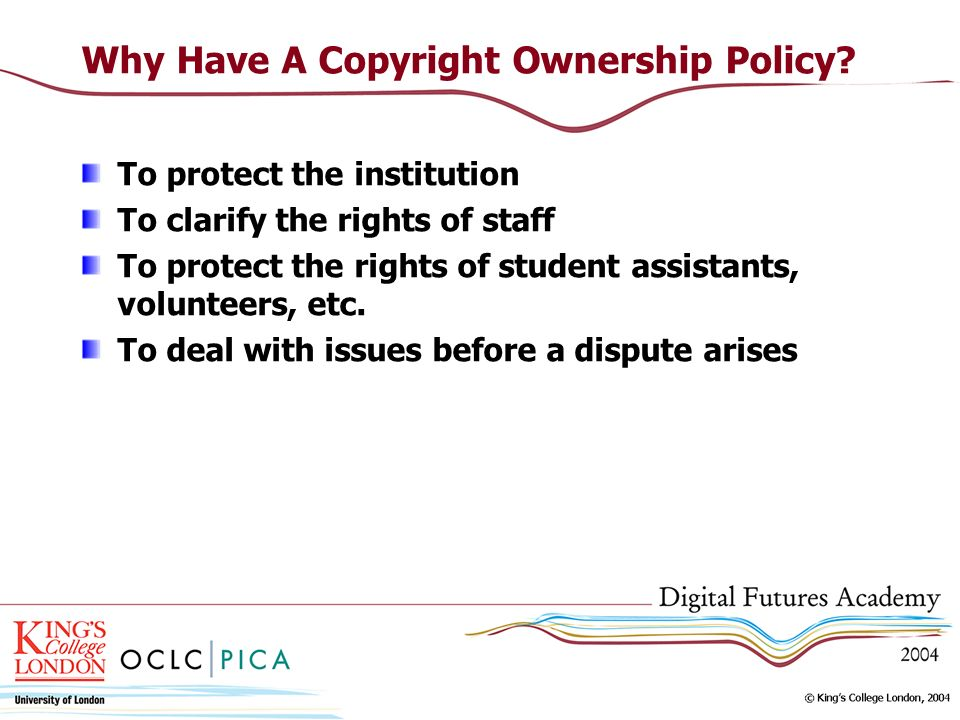 Why Have A Copyright Ownership Policy.