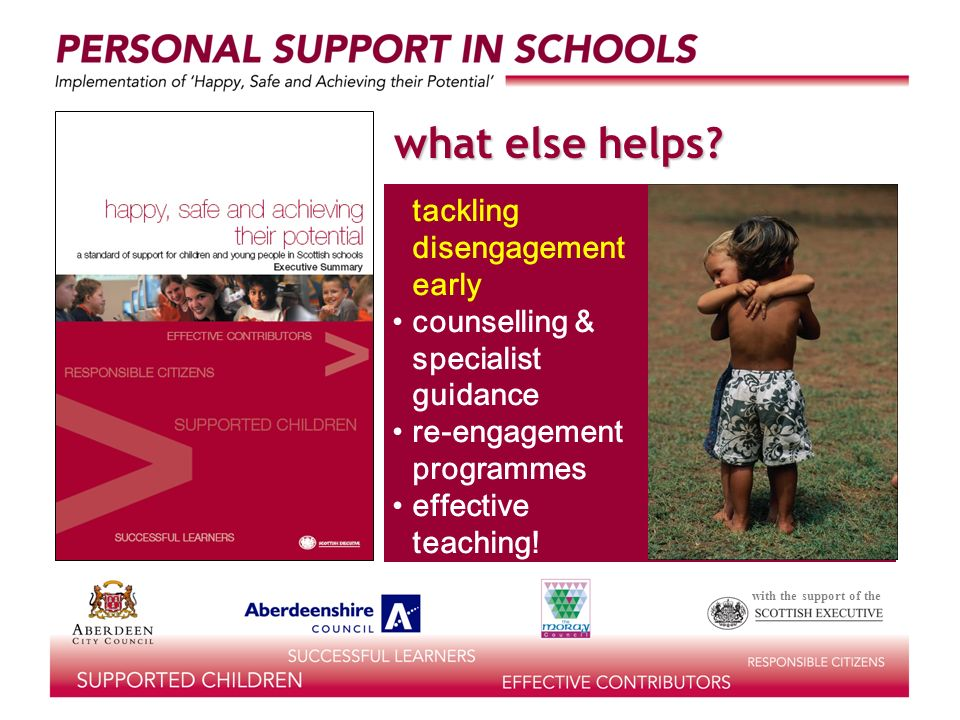 with the support of the what else helps? tackling disengagement early counselling & specialist guidance re-engagement programmes effective teaching!