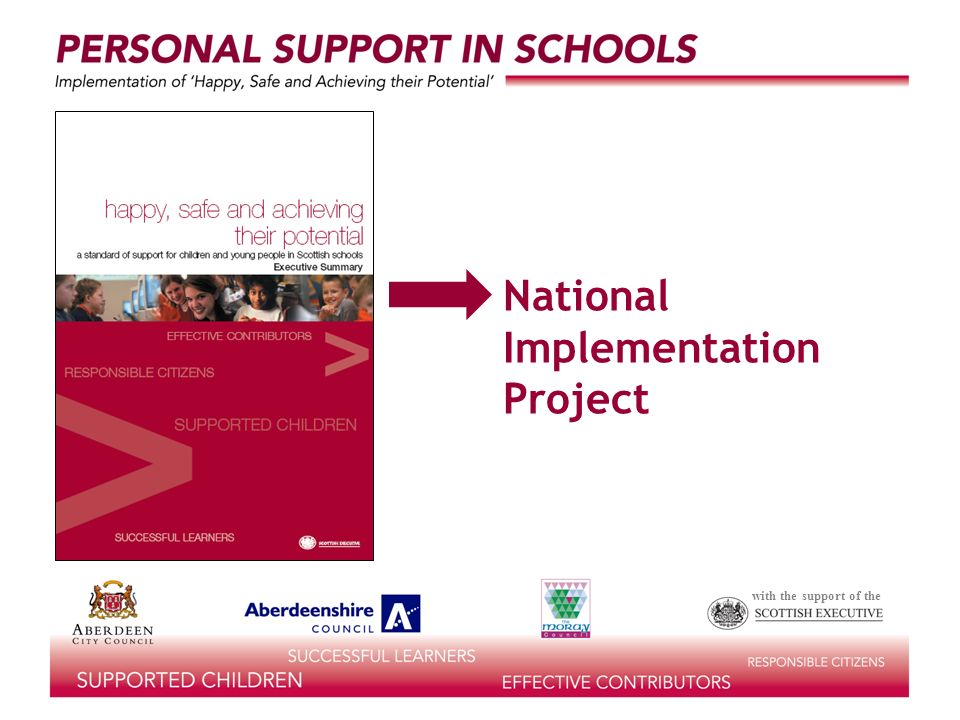 with the support of the National Development Officers (Personal Support in Schools) Gill Scott John MacBean