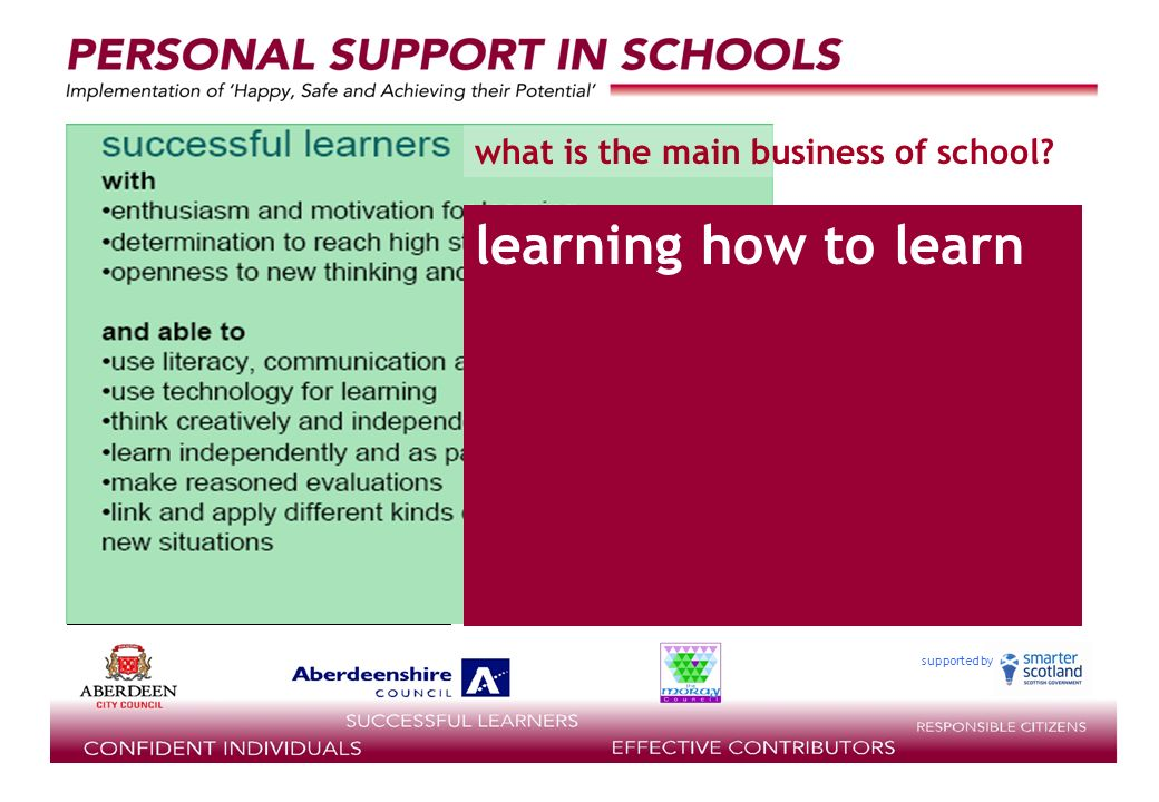 supported by learning how to learn what is the main business of school