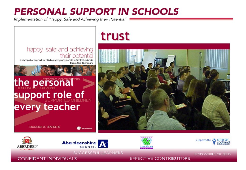 supported by the personal support role of every teacher trust
