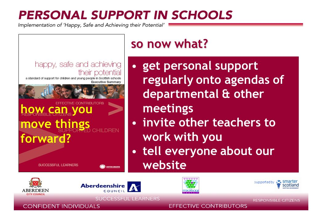 supported by get personal support regularly onto agendas of departmental & other meetings invite other teachers to work with you tell everyone about our website so now what.