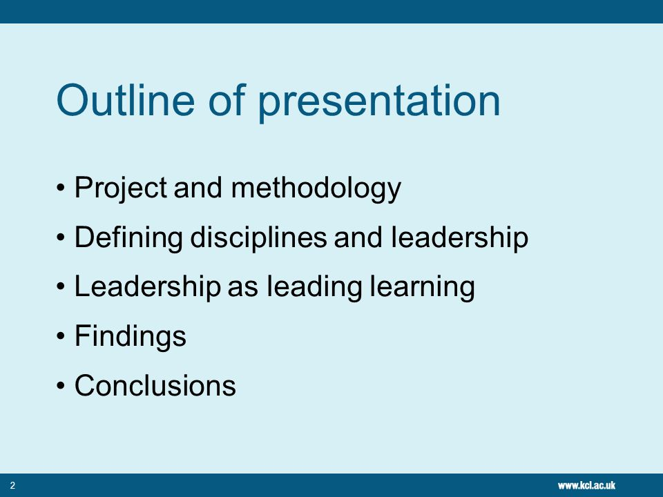 2 Outline of presentation Project and methodology Defining disciplines and leadership Leadership as leading learning Findings Conclusions