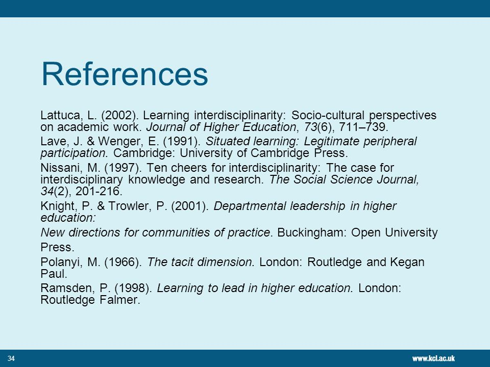 34 References Lattuca, L. (2002).