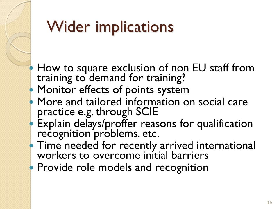 Wider implications How to square exclusion of non EU staff from training to demand for training.