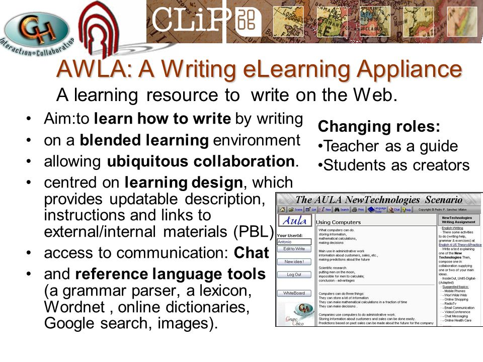 AWLA: A Writing eLearning Appliance AWLA: A Writing eLearning Appliance A learning resource to write on the Web. Aim:to learn how to write by writing