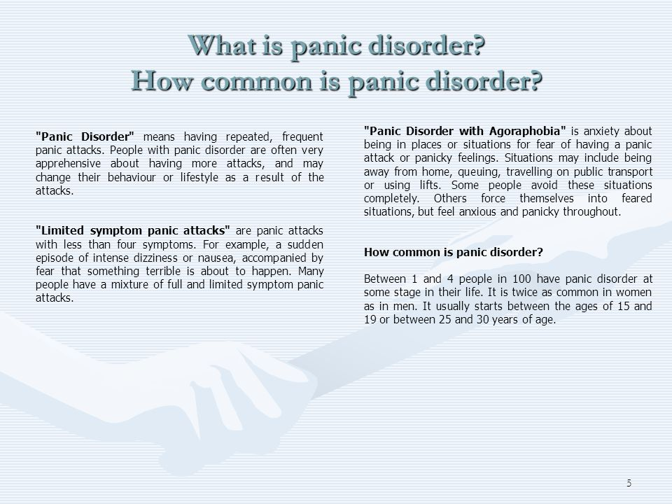 5 What is panic disorder? How common is panic disorder?