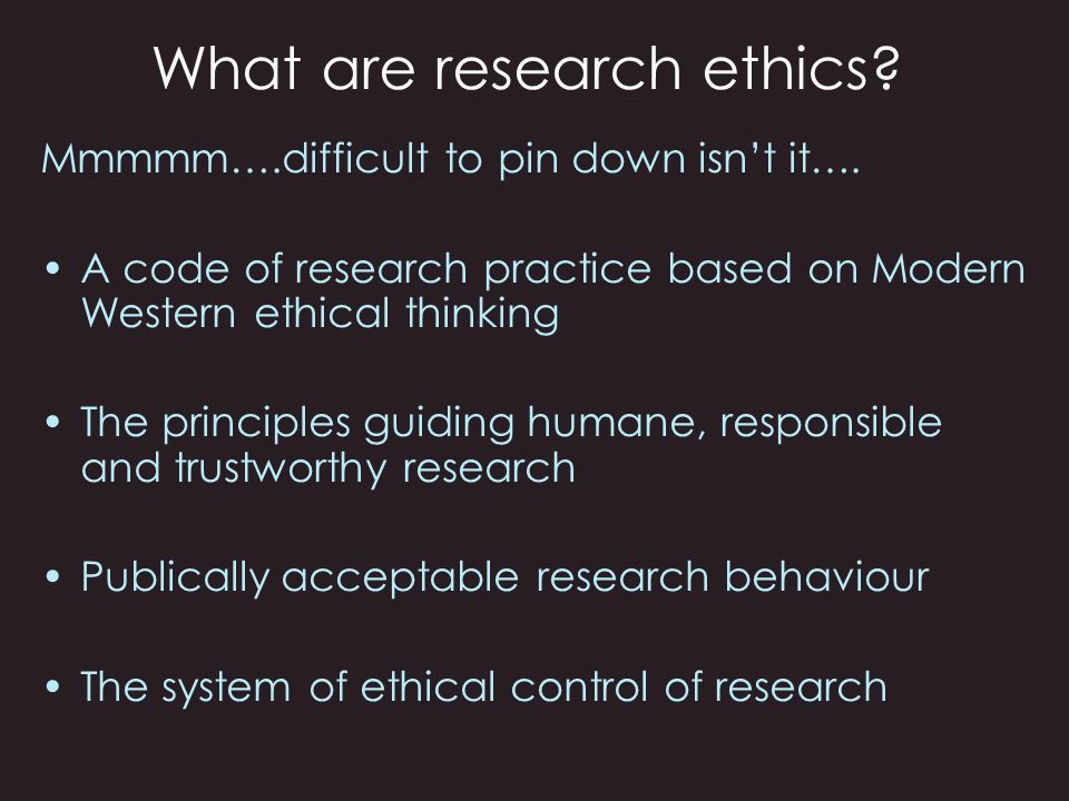 Why does research have ethical implications.