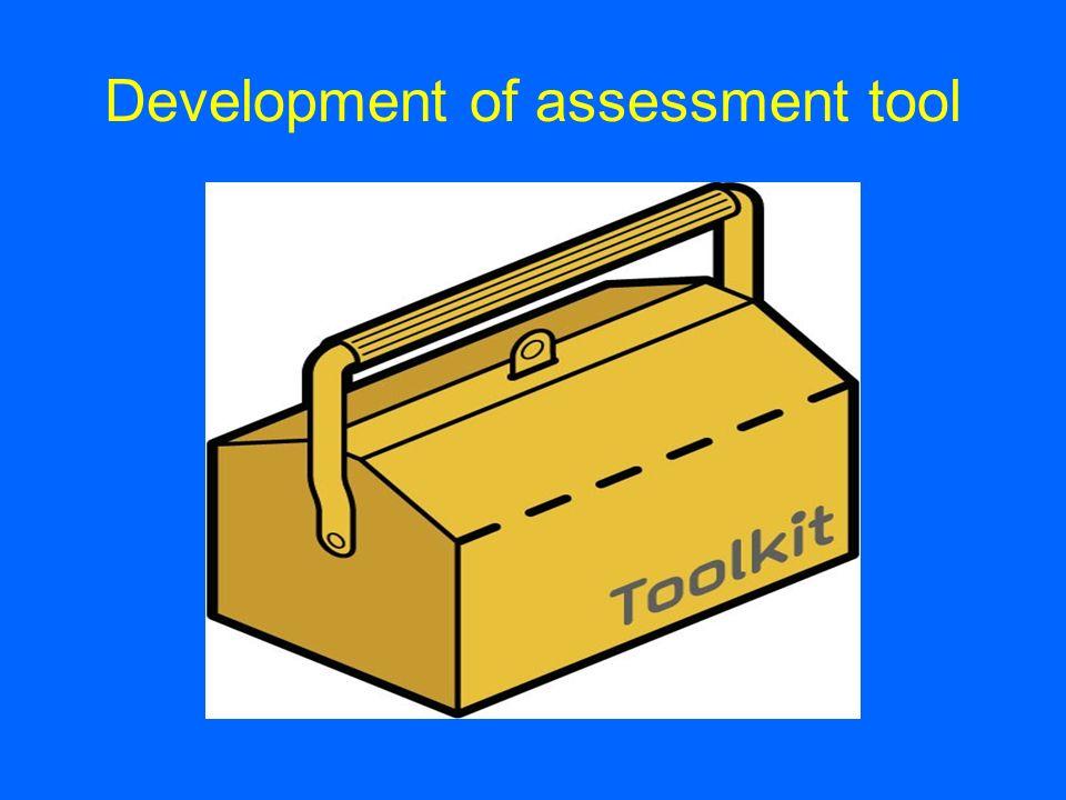 Development of assessment tool