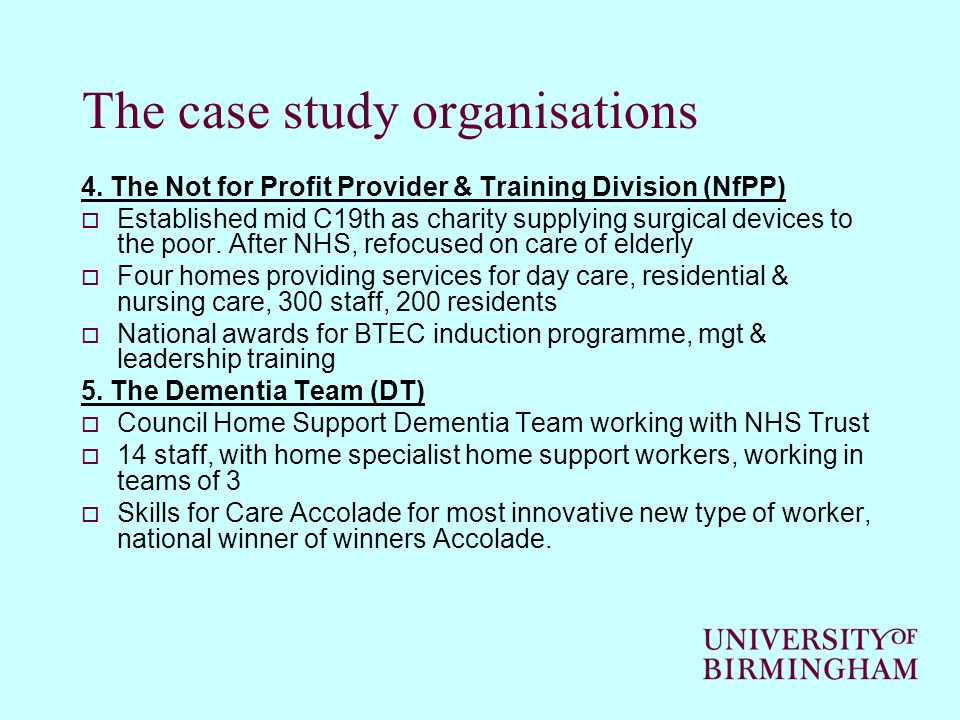 The case study organisations 4.