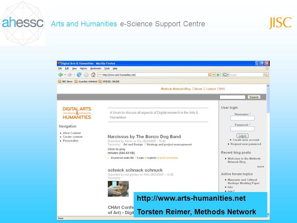 Arts and Humanities e-Science Support Centre http://www.arts-humanities.net Torsten Reimer, Methods Network