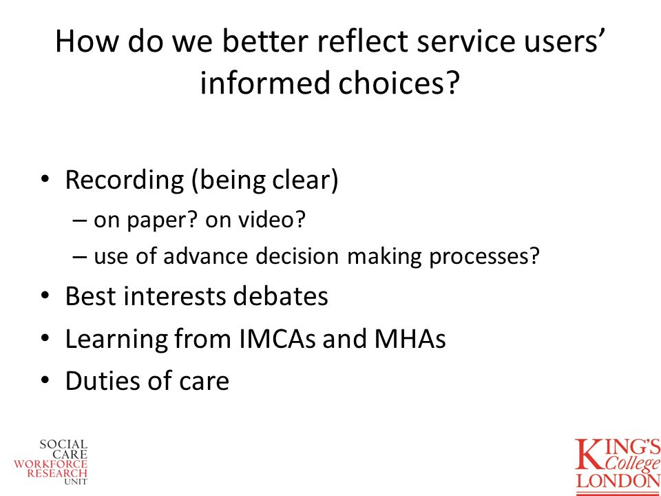 How do we better reflect service users informed choices.