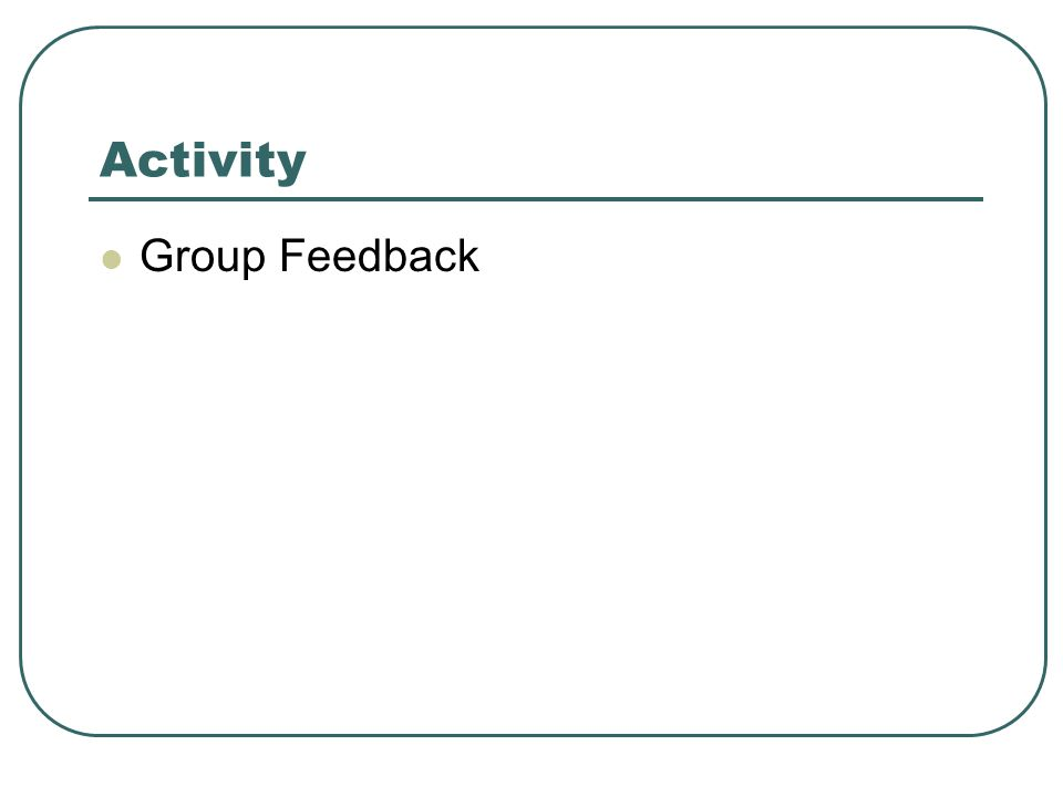 Activity Group Feedback