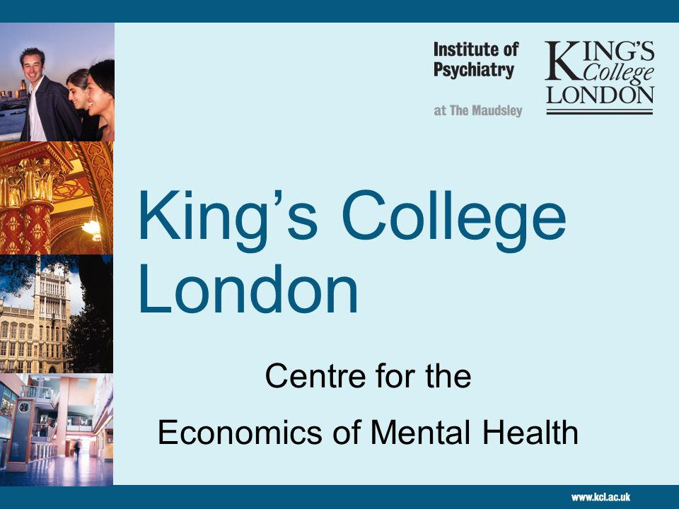 Kings College London Centre for the Economics of Mental Health