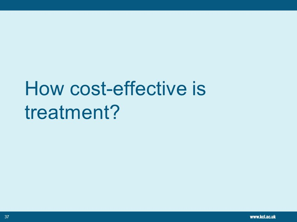 37 How cost-effective is treatment?