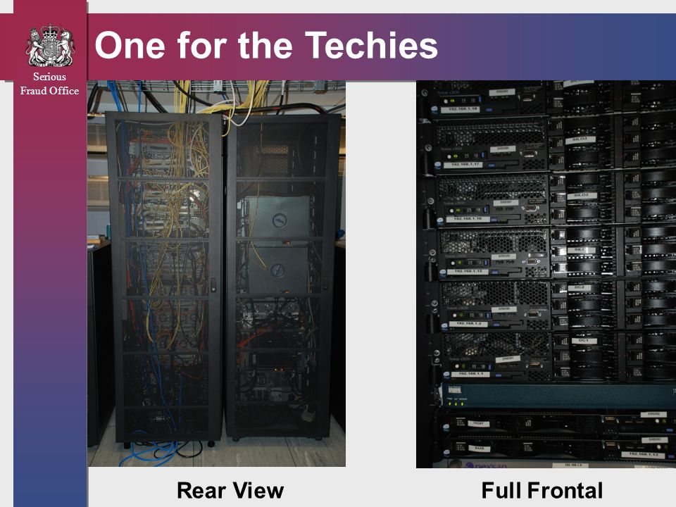 Serious Fraud Office One for the Techies Rear ViewFull Frontal
