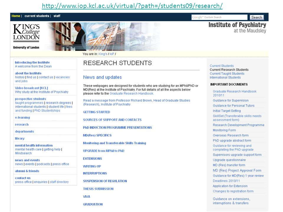 http://www.iop.kcl.ac.uk/virtual/ path=/students09/research/