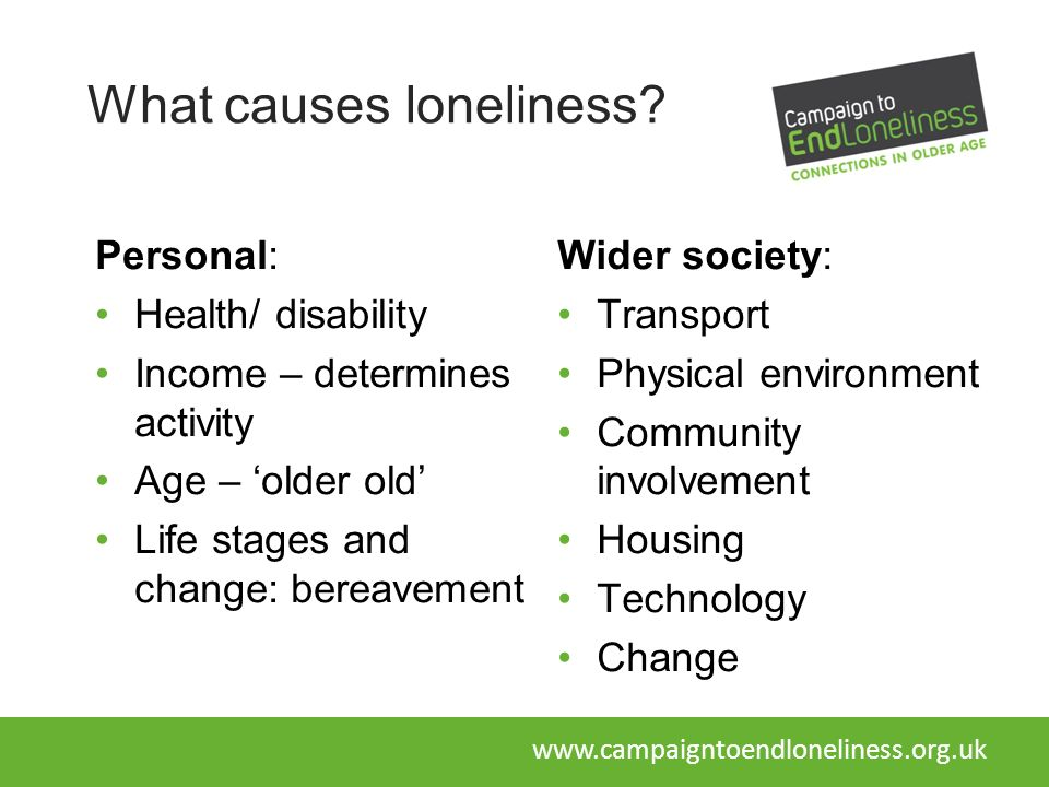 What causes loneliness.