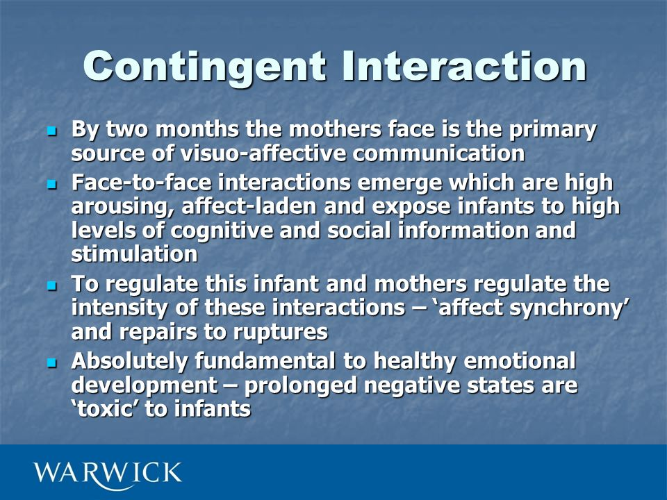 By two months the mothers face is the primary source of visuo-affective communication By two months the mothers face is the primary source of visuo-af