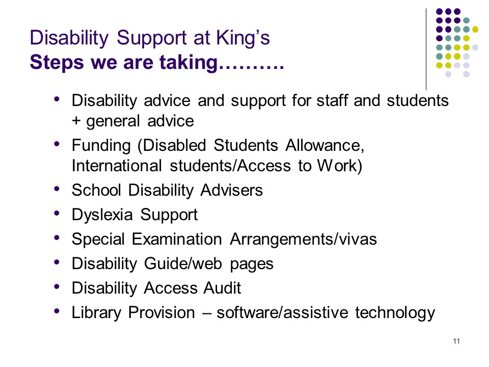 11 Disability Support at Kings Steps we are taking……….