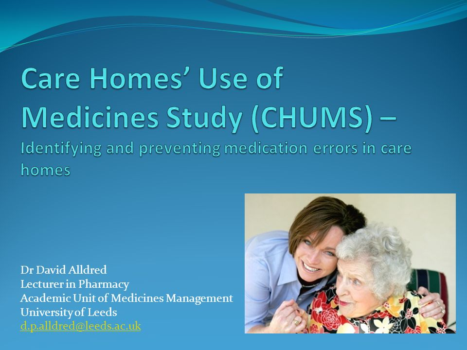 Causes of errors (CHUMS) Lack of patient awareness of medicines Physical problems e.g.