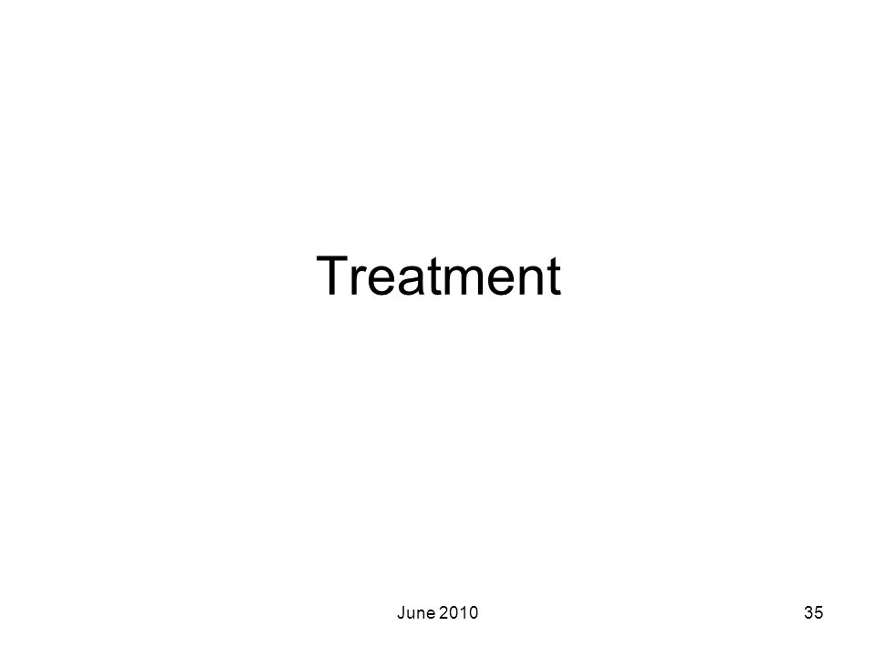 Treatment June 201035