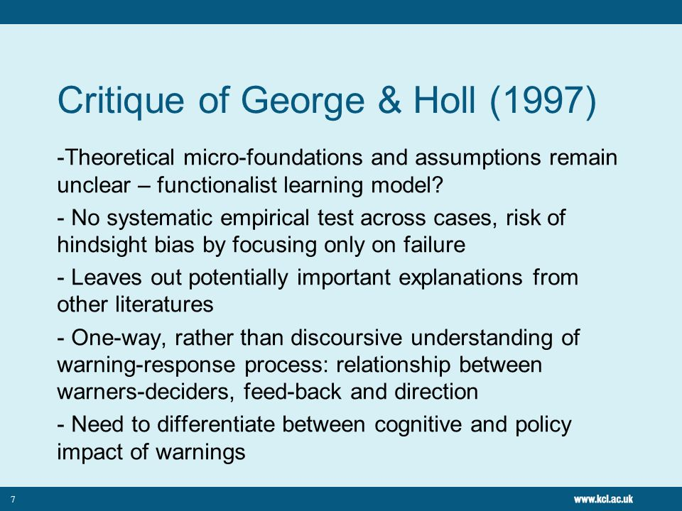 7 Critique of George & Holl (1997) -Theoretical micro-foundations and assumptions remain unclear – functionalist learning model.