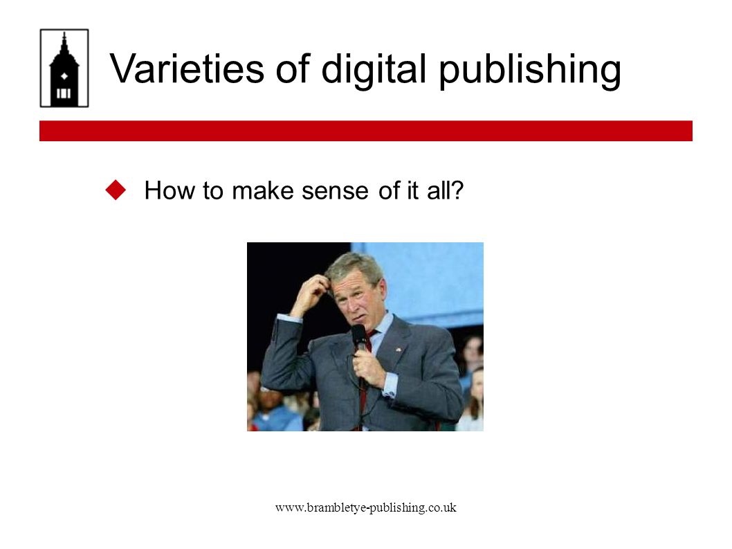 Varieties of digital publishing How to make sense of it all