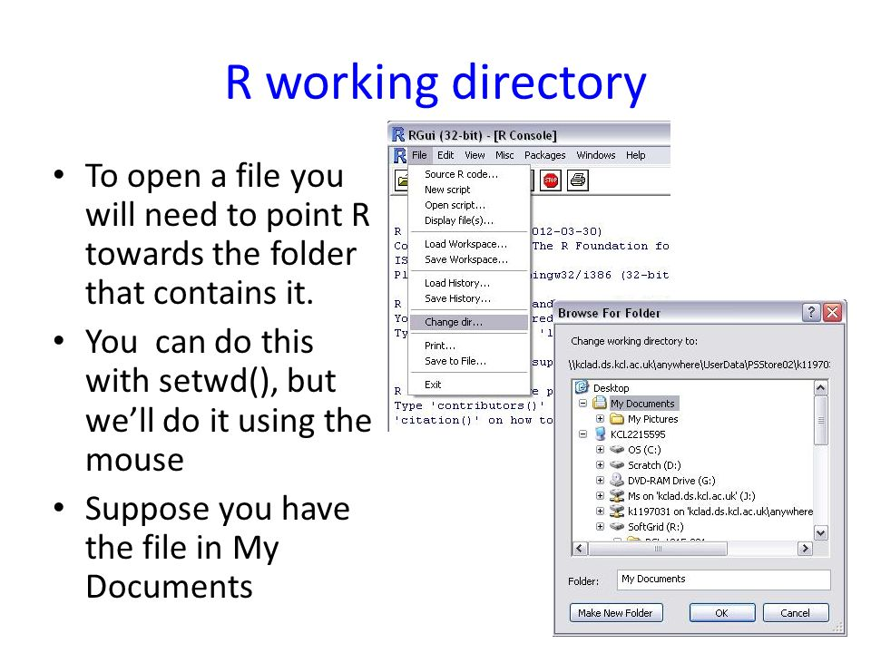 R working directory To open a file you will need to point R towards the folder that contains it.