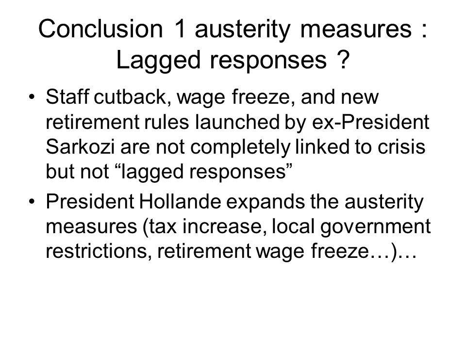 Conclusion 1 austerity measures : Lagged responses .