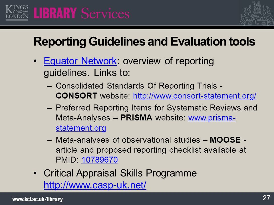 27 Reporting Guidelines and Evaluation tools Equator Network: overview of reporting guidelines.