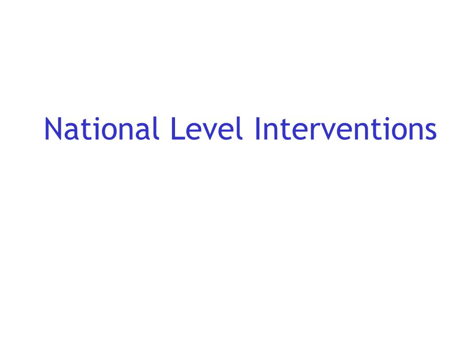 National Level Interventions