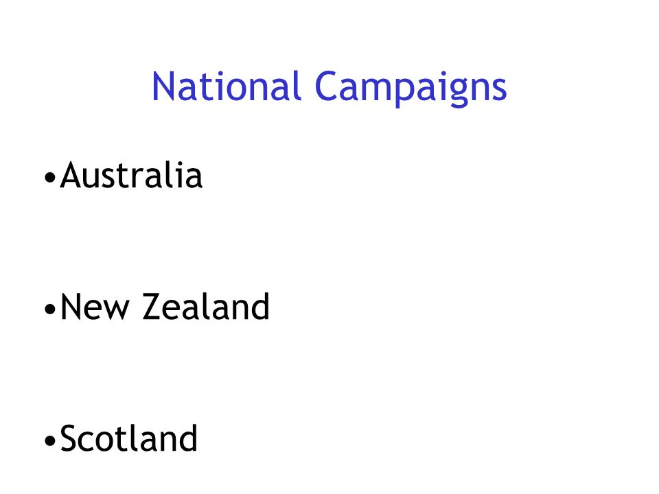 National Campaigns Australia New Zealand Scotland