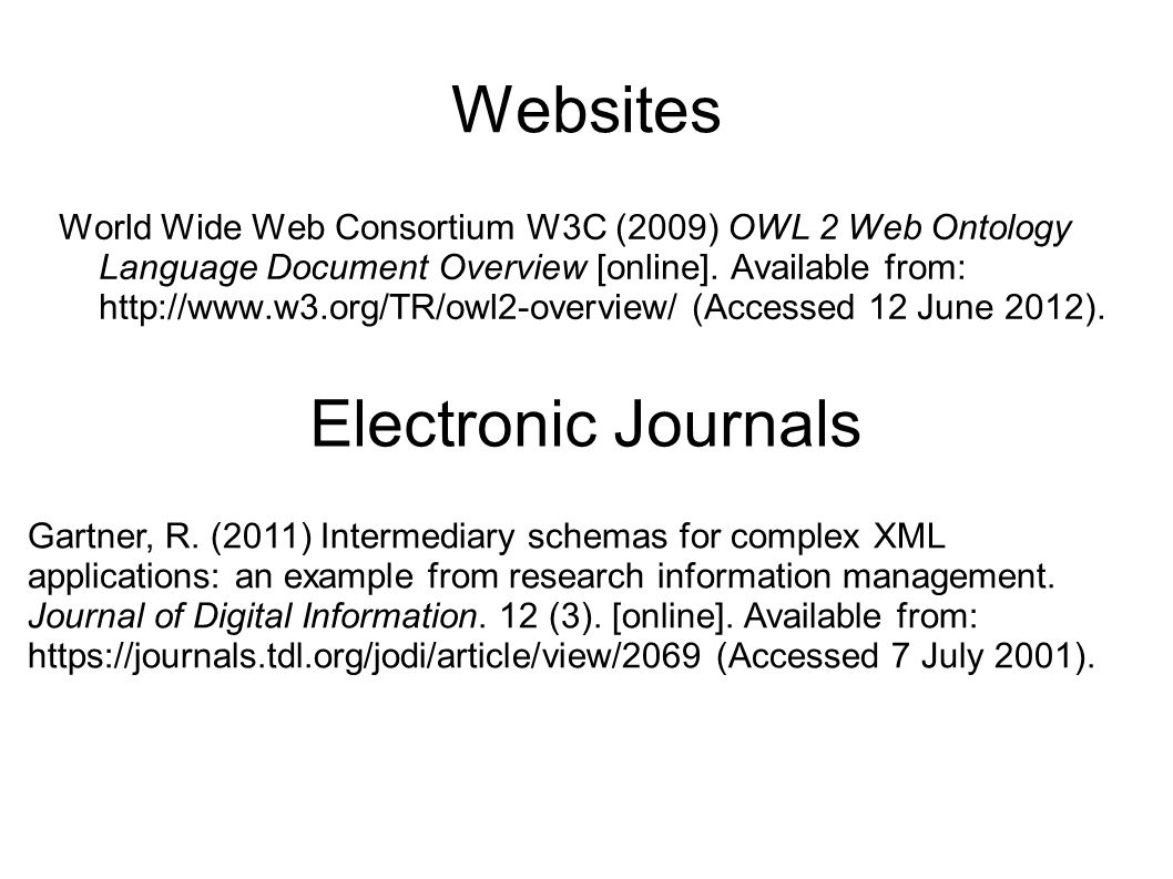 Websites World Wide Web Consortium W3C (2009) OWL 2 Web Ontology Language Document Overview [online]. Available from: http://www.w3.org/TR/owl2-overvi