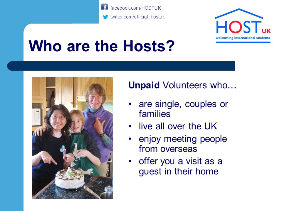 Who are the Hosts.Your hosts may take you out or they may have something more local planned.