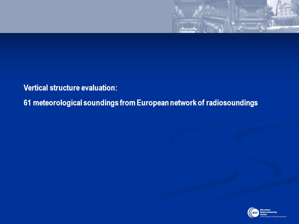 Vertical structure evaluation: 61 meteorological soundings from European network of radiosoundings