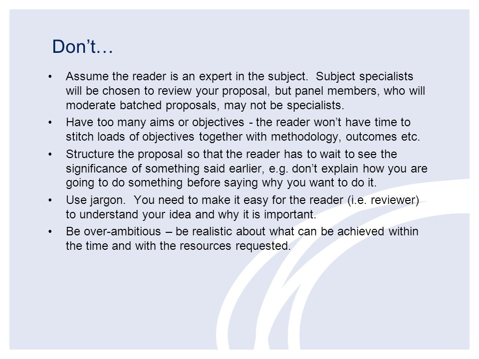 Dont… Assume the reader is an expert in the subject.
